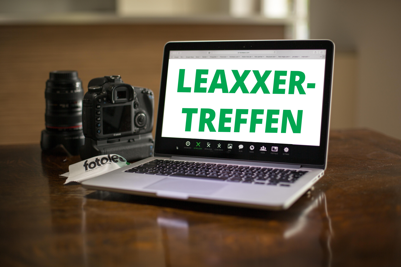 ERSTES LEAXXER-Treffen am Wochenende